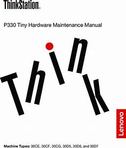 Lenovo P330 Tiny Hardware Maintenance Manual  English