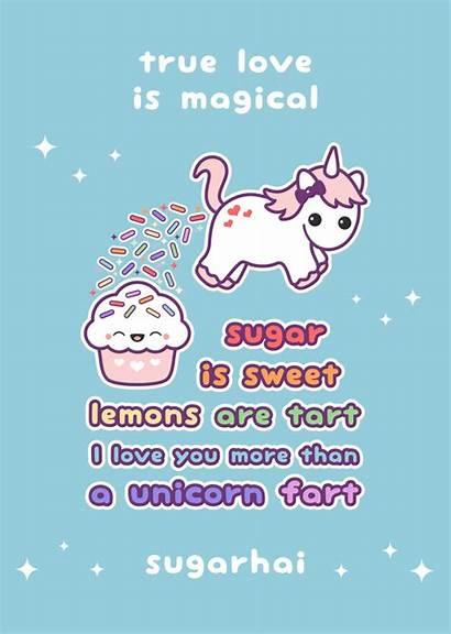 Unicorn Quotes Sweet Valentines Fart Kawaii Sugar