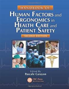 Handbook Of Human Factors And Ergonomics In Health Care