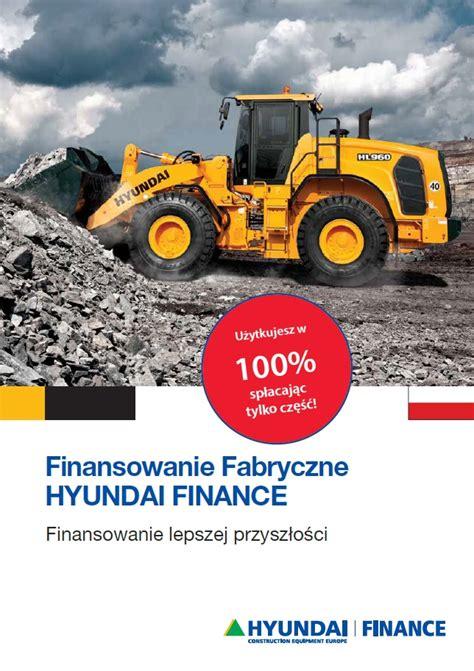 Check spelling or type a new query. HYUNDAI FINANCE - fabryczne finansowanie na zakup maszyn ...