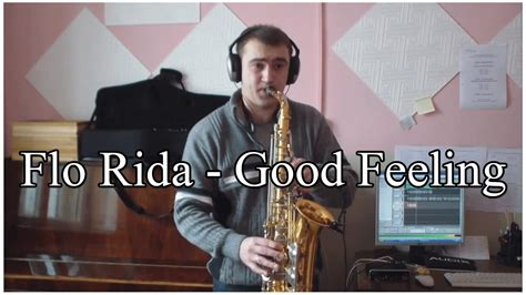 Good Feeling Sax Cover