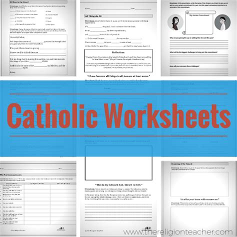 Catholic Worksheets The Religion Teacher Catholic