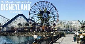 Shambray The Ultimate Guide To Visiting Disneyland On A
