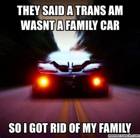 Trans Memes - 207 best firebird trans am images on pinterest