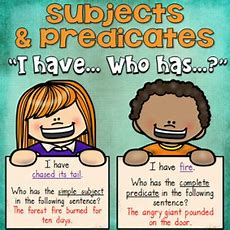 I Have Who Has? Game Subjects And Predicates (simple And Complete