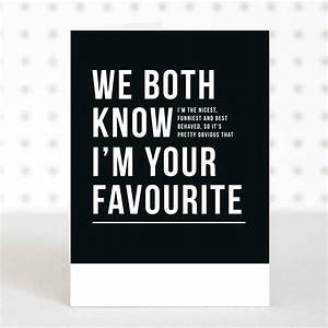 'i'm your favourite' funny father's day card by doodlelove ...