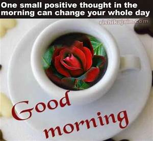 Good morning positive thinking quote,thought ...