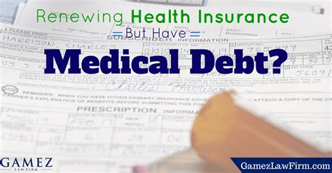 Renewing Health Insurance But Have Medical Debt? San