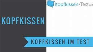 Kopfkissen Test 2016 : kopfkissen test youtube ~ Watch28wear.com Haus und Dekorationen