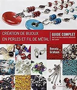 Créer Ses Propres Bijoux : 10 livres incontournables pour creer ses propres bijoux ~ Melissatoandfro.com Idées de Décoration