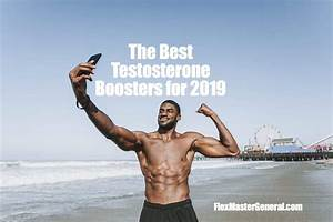 Best Testosterone Boosters Reviews  New In 2019  Top 5 Picks For Men