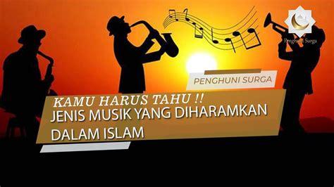 Dan alat musik yang diperbolehkan hanyalah duff (rebana) yang hanya dimainkan oleh wanita. KAMU HARUS TAHU !! Jenis Musik yang diHaramkan Dalam Islam - YouTube