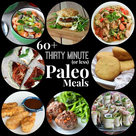 cuisine paleo 60 thirty minute or less paleo meals