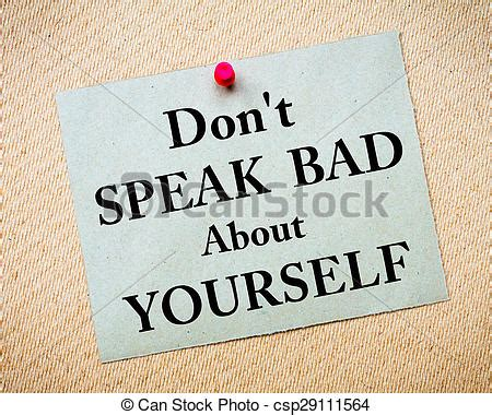 Stock Image Of Don't Speak Bad About Yourself Message