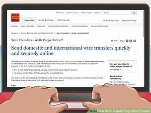 3 Ways To Do A Wells Fargo Wire Transfer