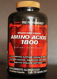 Product Review  Gnc Pro Performance Branched Chain Amino Acids 1800   Bcaa