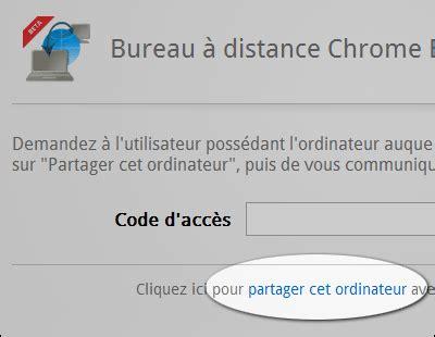 bureau distance chrome chrome remote desktop prendre le contrôle d 39 un