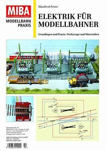 Elektrik Selber Verlegen : miba elektrik f r modellbahner ~ Lizthompson.info Haus und Dekorationen