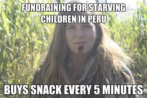Starving Child Meme - fundraining for starving children in peru buys snack every 5 minutes facial hair clare quickmeme