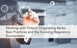 Working With Fintech Originating Banks  Best Practices And