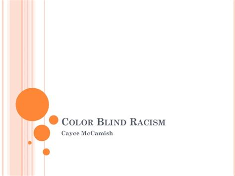 what is color blind racism color blind racism 2013