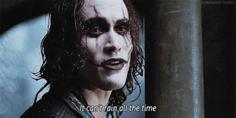 Movie Quotes Images It Can't Rain All The Time