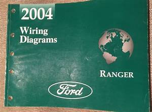 2004 Ford Ranger Truck Electrical Wiring Diagram Service