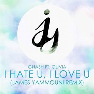 Download Lagu gnash - i hate u, i love u feat. olivia o ...