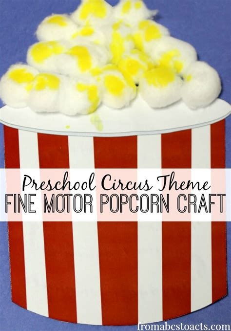 motor popcorn circus craft for from abcs to acts 746 | C is for Circus Fine Motor Preschool Popcorn Craft