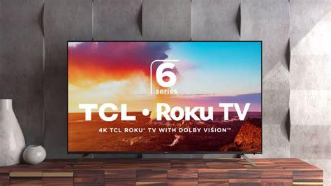 tcl  series roku tv   review techradar
