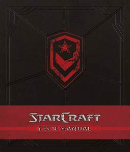 Starcraft Tech Manual By Insight Editions