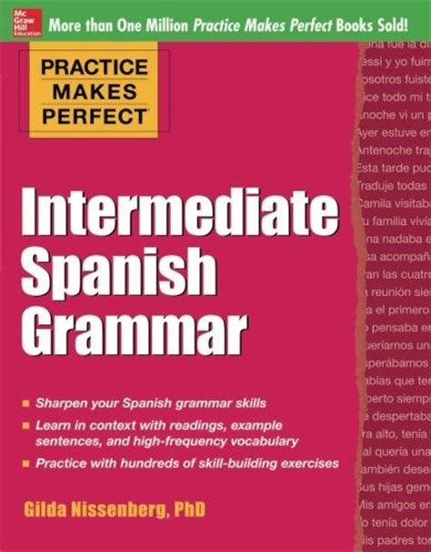 Practice Makes Perfect Intermediate Spanish Grammar With