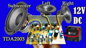 How To Make Amplifier Using Ic Tda2003 For Subwoofer
