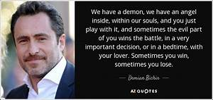 Demian Bichir q... Angel And Evil Quotes