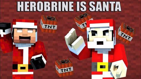 herobrine  santa claus minecraft youtube