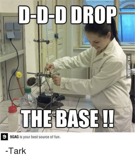 Drop The Base Meme - drop the base 9gag is your best source of fun tark 9gag meme on sizzle