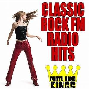 Amazon.com: Classic Rock FM Radio Hits: Party Hit Kings ...