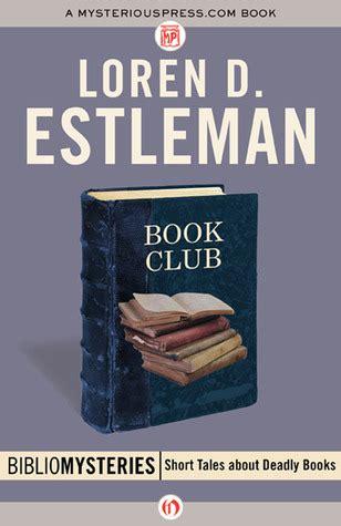 book club  loren  estleman reviews discussion