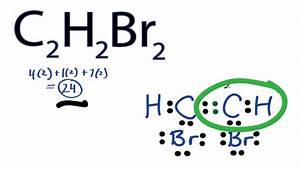 C2h2br2 Lewis Structure  How To Draw The Lewis Structure For C2h2br2