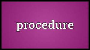 Procedure Meaning