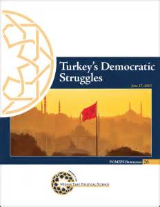 Turkey's Democratic Struggles – Project on Middle East ...