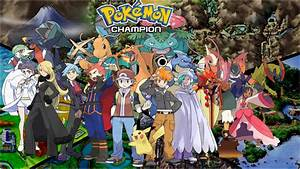 Pokemon Champion Wallpaper poster