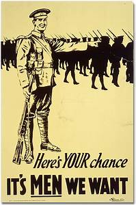 War Poster - Recruitment: Here's Your Chance - It's Men We ...