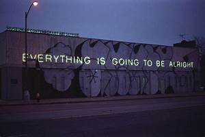 Everything Is Going To Be Alright s and
