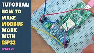 Tutorial  How To Make Modbus Work With Esp32