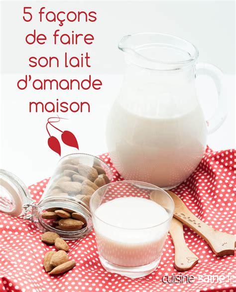 5 techniques pour faire un lait d amande maison
