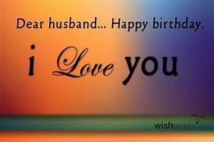 Happy birthday my husband i love you