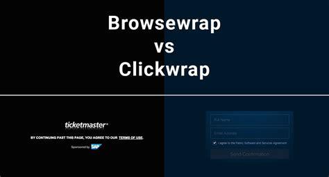 Browsewrap Vs Clickwrap Termsfeed