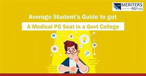 Average Student U0026 39 S Guide To Get A Medical Pg Seat In Govt