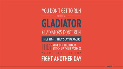gladiator quotes scandal image quotes  hippoquotescom